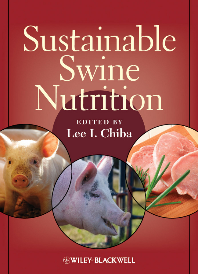 Lee Chiba I. Sustainable Swine Nutrition моряк в седле