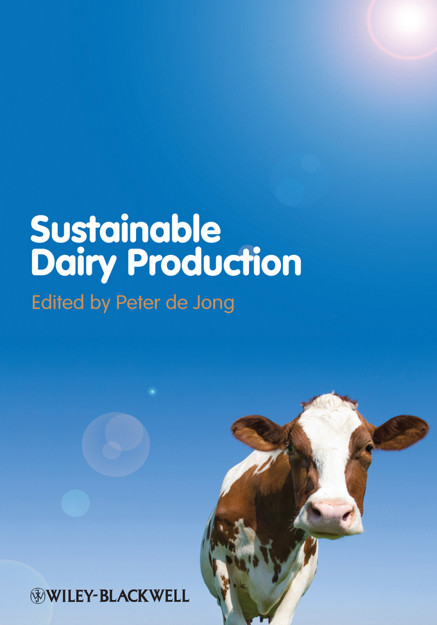 Peter Jong de Sustainable Dairy Production production utilization and marketing of milk and milk products