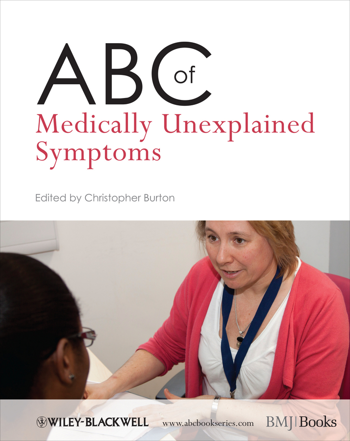 Christopher Burton ABC of Medically Unexplained Symptoms peter lockhart b oral medicine and medically complex patients