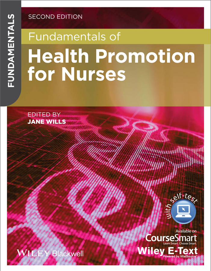 Jane Wills Fundamentals of Health Promotion for Nurses recruitment and promotion