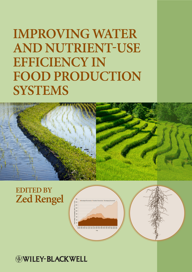 Zed Rengel Improving Water and Nutrient-Use Efficiency in Food Production Systems nulibenna красный xxl