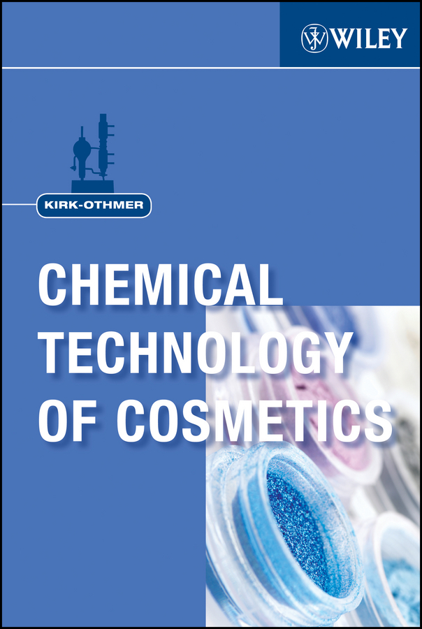Kirk-Othmer Kirk-Othmer Chemical Technology of Cosmetics