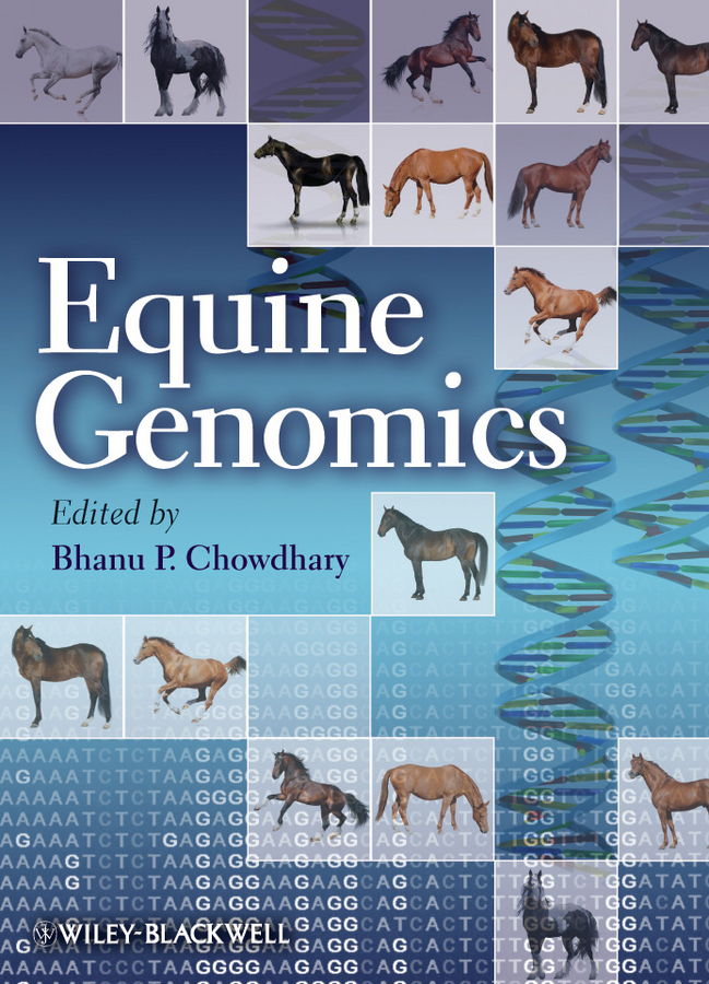 Bhanu Chowdhary P. Equine Genomics affair of state an