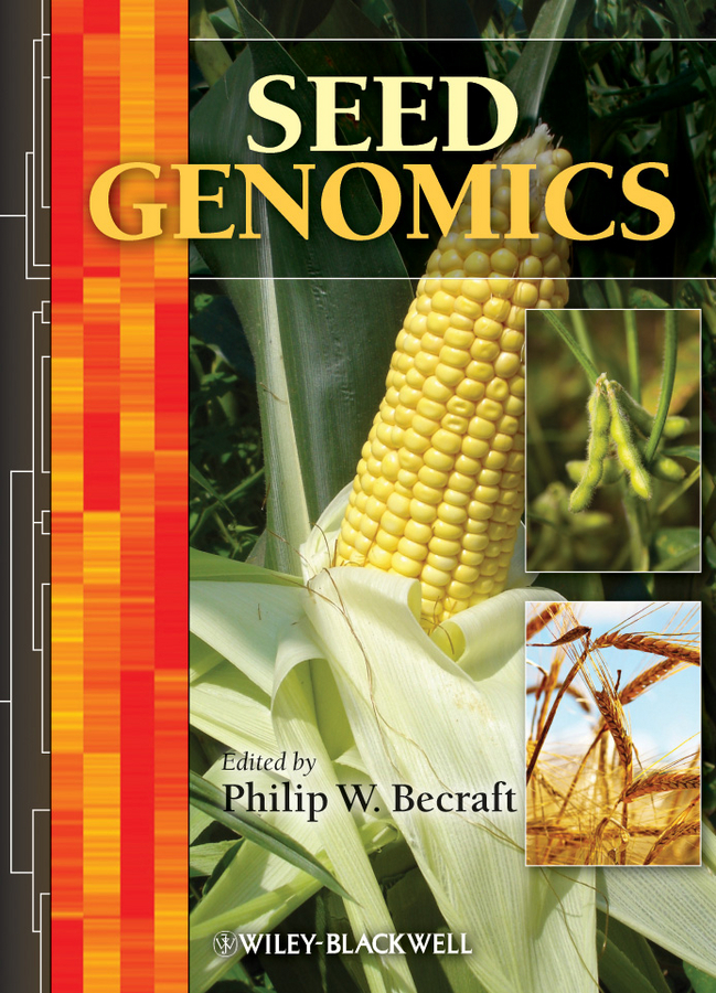 Philip Becraft W. Seed Genomics ISBN: 9781118525548 seed dormancy and germination