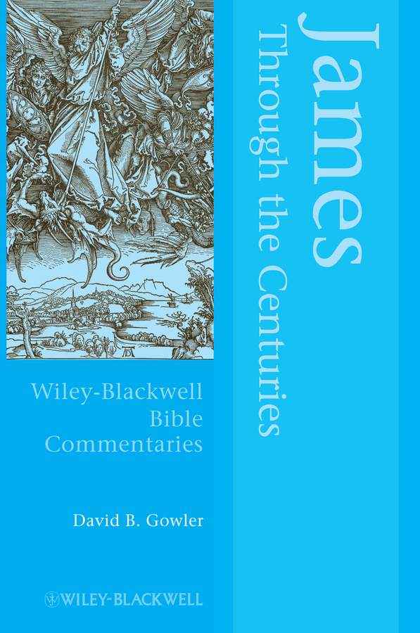 David Gowler James Through the Centuries han jin h six minor prophets through the centuries nahum habakkuk zephaniah haggai zechariah and malachi