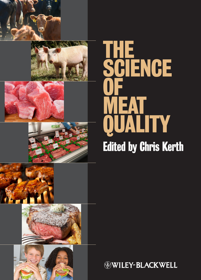 Chris Kerth R. The Science of Meat Quality ISBN: 9781118530696 an analysis of quality universal primary education in uganda