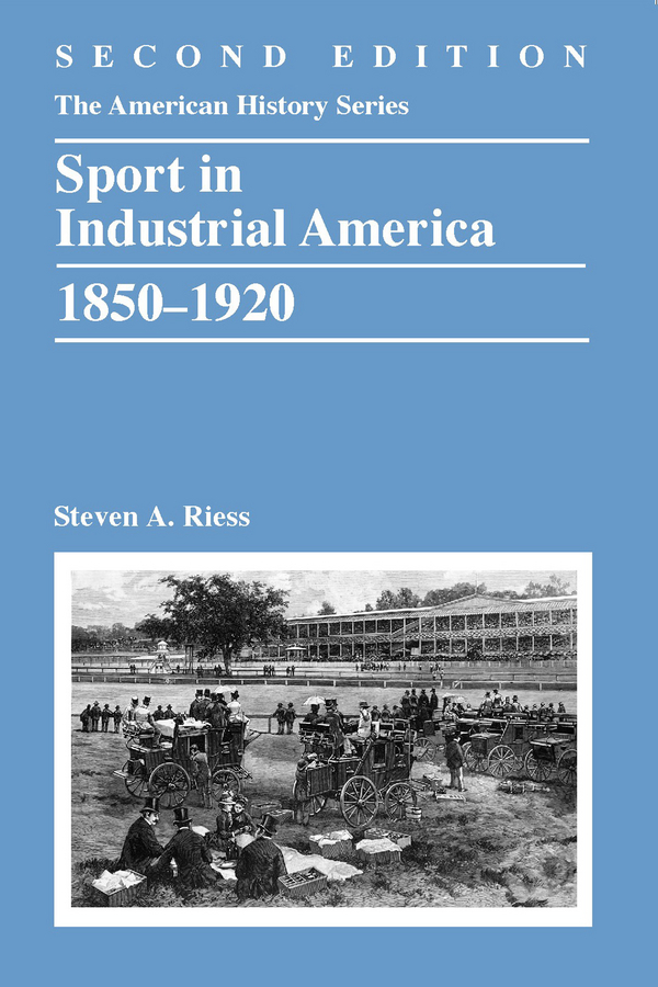 Steven Riess A. Sport in Industrial America, 1850-1920 purnima sareen sundeep kumar and rakesh singh molecular and pathological characterization of slow rusting in wheat