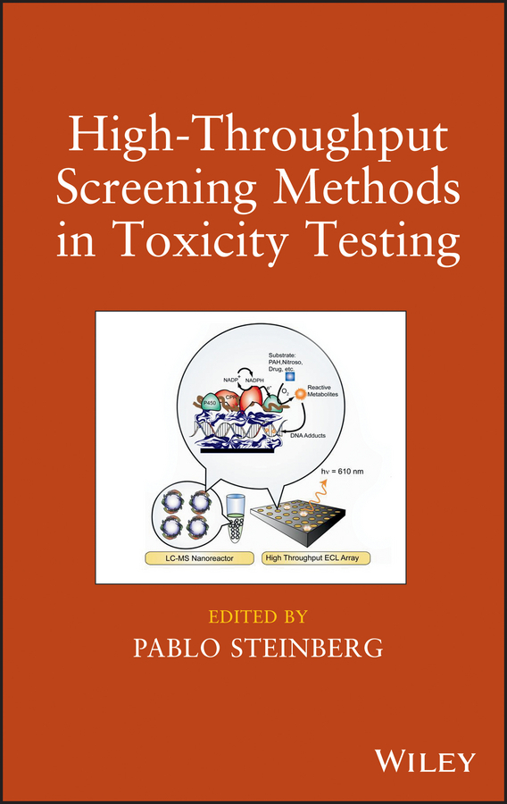 Pablo Steinberg High-Throughput Screening Methods in Toxicity Testing ISBN: 9781118538180 heavy metals toxicity