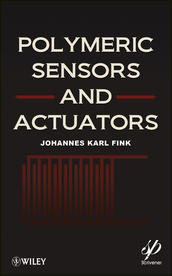 Johannes Fink Karl Polymeric Sensors and Actuators