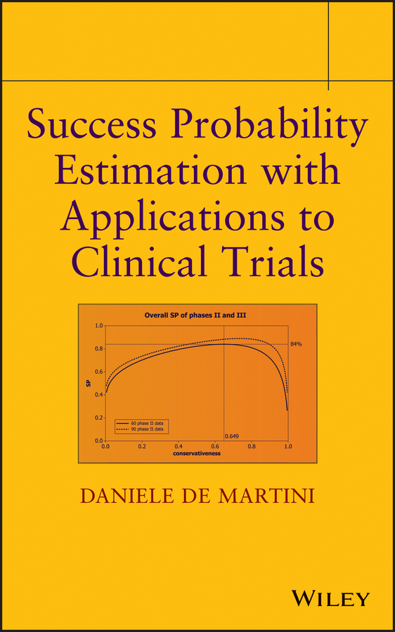 Daniele Martini De Success Probability Estimation with Applications to Clinical Trials ISBN: 9781118548288 estimation of linear models under heteroscedasticity