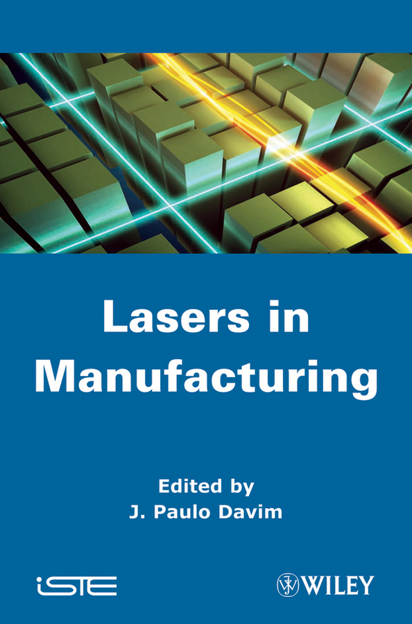 J. Davim Paulo Laser in Manufacturing soft laser healthy natural product pain relief system home lasers
