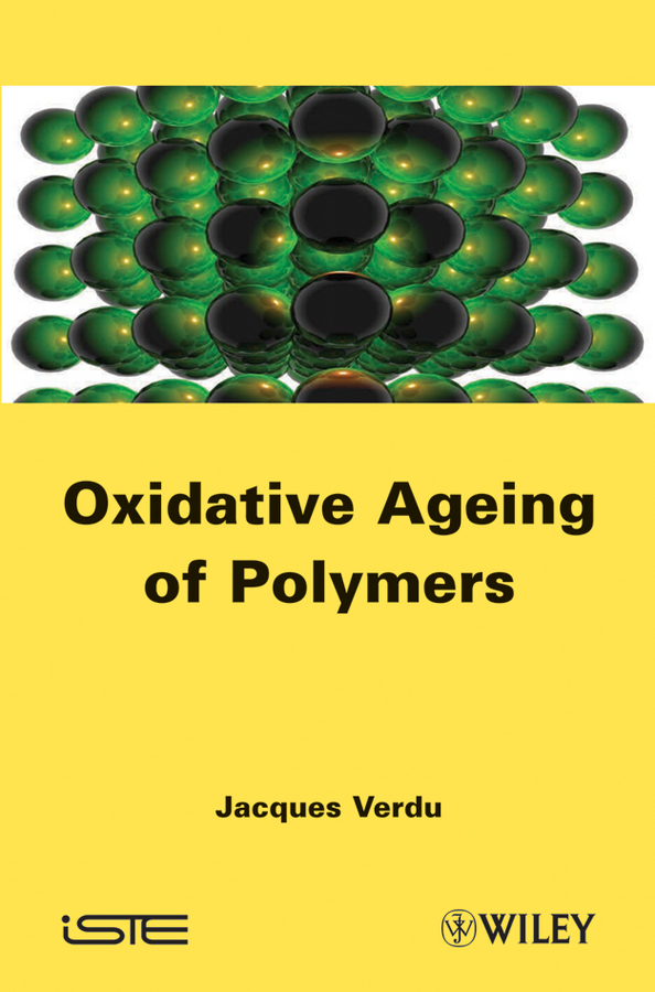 Jacques Verdu Oxydative Ageing of Polymers ISBN: 9781118563168 models atomic orbital of ethylene molecular modeling chemistry teaching supplies
