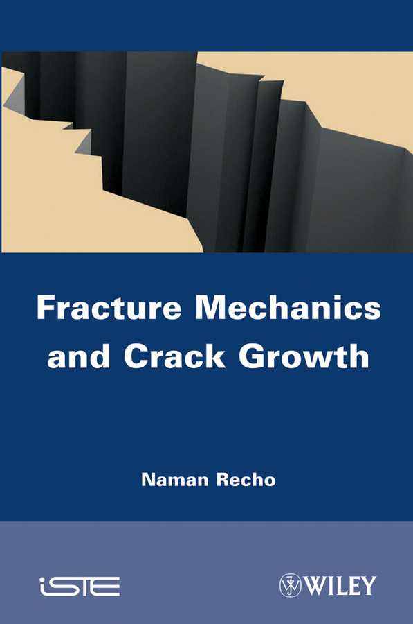 Naman Recho Fracture Mechanics and Crack Growth n light 405 03 63cwb chrome white crack black crack