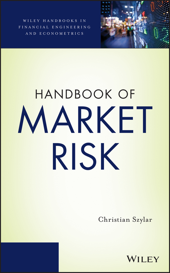 Christian Szylar Handbook of Market Risk philippe jorion financial risk manager handbook frm part i part ii