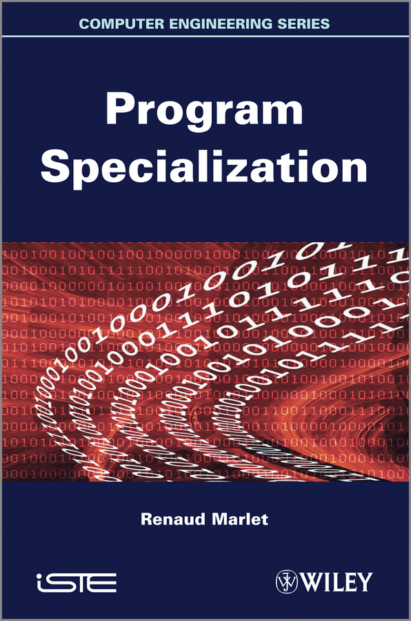 Renaud Marlet Program Specialization ISBN: 9781118577004 incomplete
