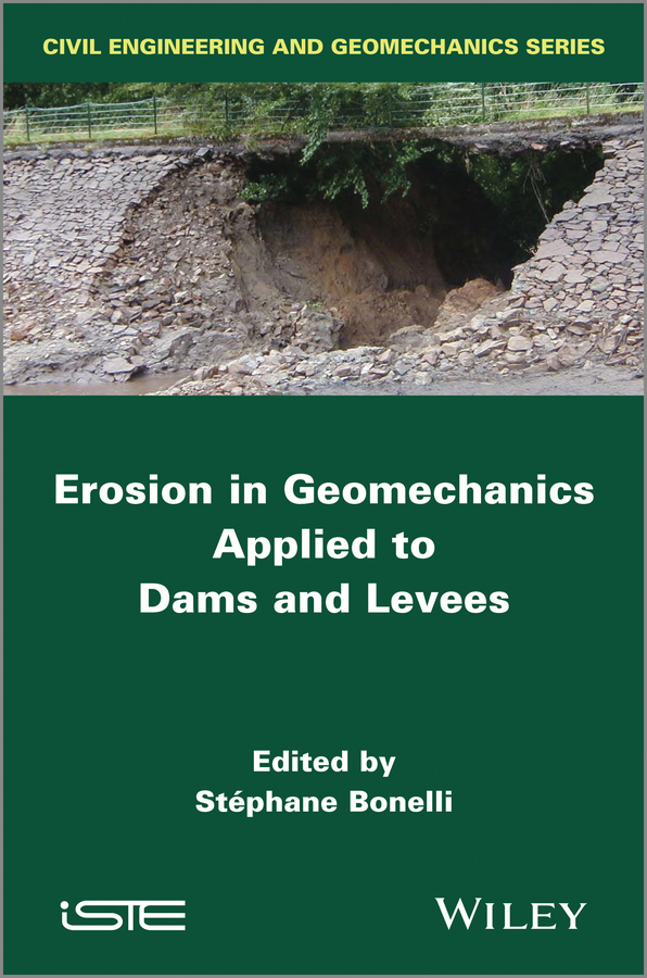 Stephane Bonelli Erosion in Geomechanics Applied to Dams and Levees effects of dams on river water quality