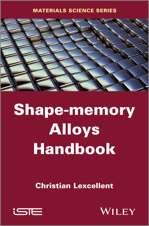 Christian  Lexcellent Shape-Memory Alloys Handbook effect of some managerial factors on behavior and performance of quail