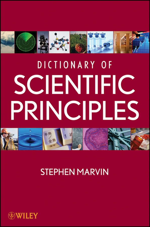Stephen Marvin Dictionary of Scientific Principles ISBN: 9781118582244 principles of evolutionary medicine