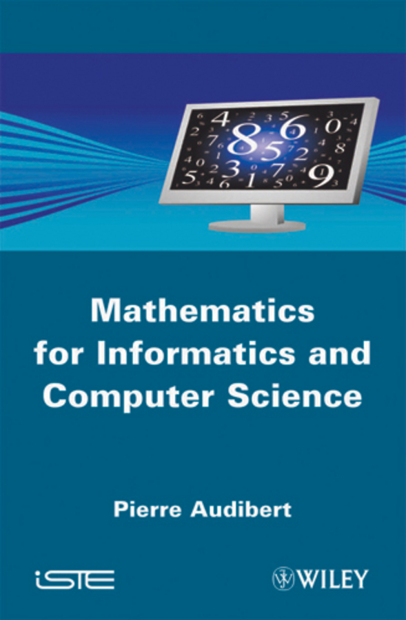 Pierre  Audibert Mathematics for Informatics and Computer Science robust watermarking and its applications to communication problems
