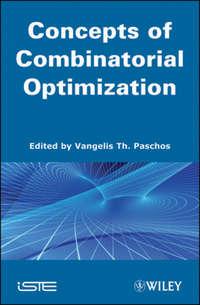 Vangelis Paschos Th. - Concepts of Combinatorial Optimization