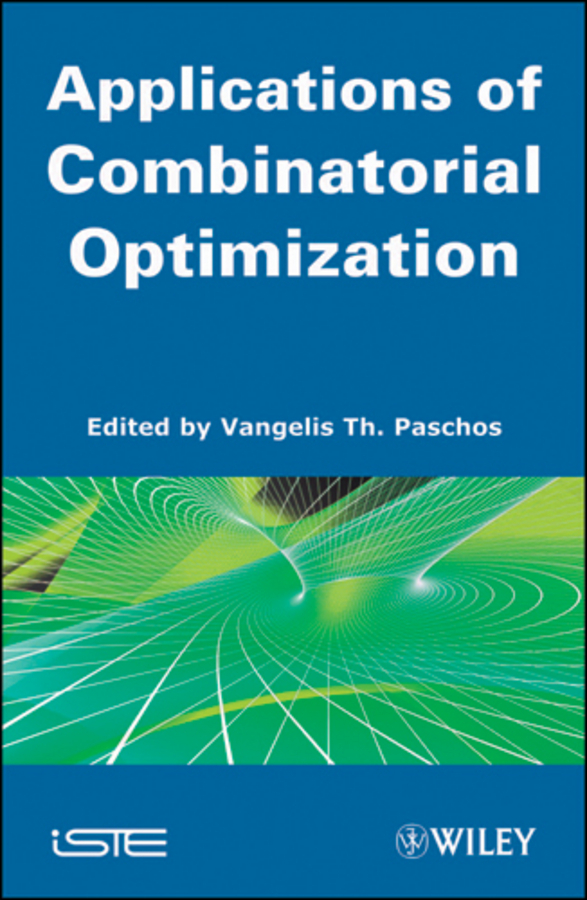 Vangelis Paschos Th. Applications of Combinatorial Optimization люлька баунсер tiny love лазурный берег