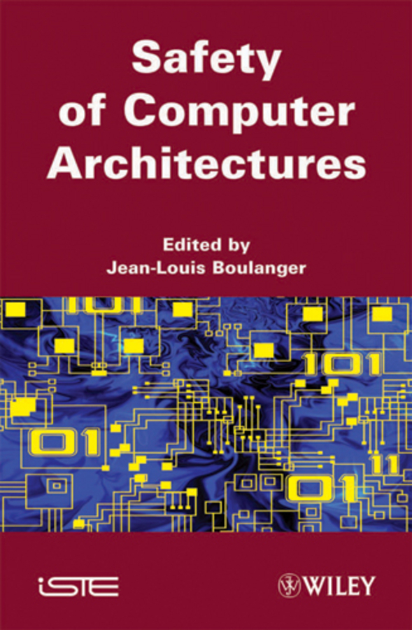 Jean-Louis Boulanger Safety of Computer Architectures composite structures design safety and innovation