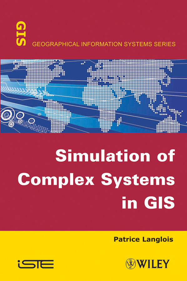 Patrice  Langlois Simulation of Complex Systems in GIS modeling and analysis for supply chain network in web gis environment