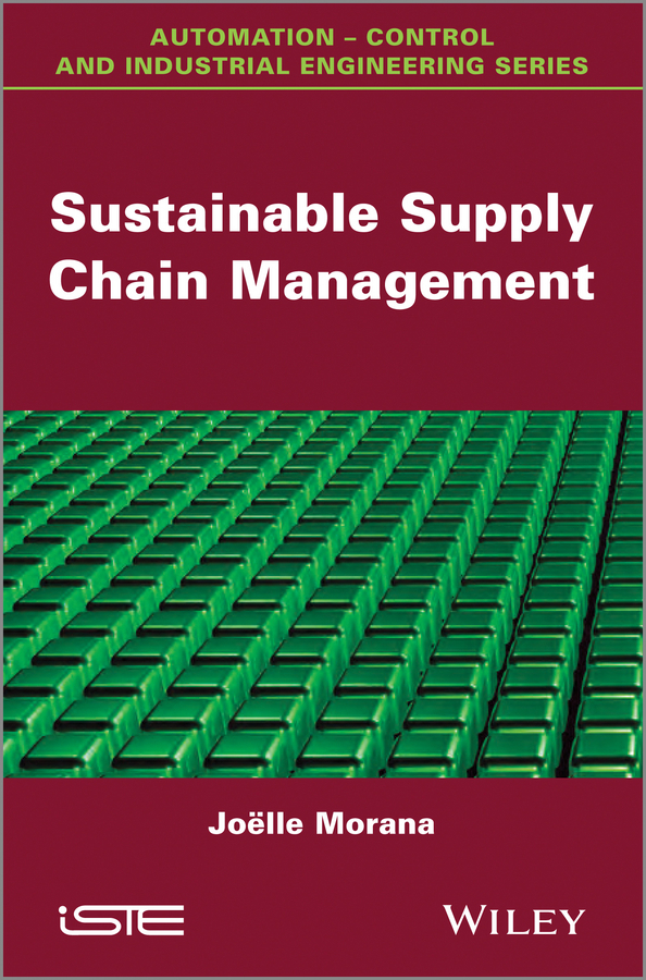 Joëlle Morana Sustainable Supply Chain Management vengadasan govindasamy sustainable supply chain management practices