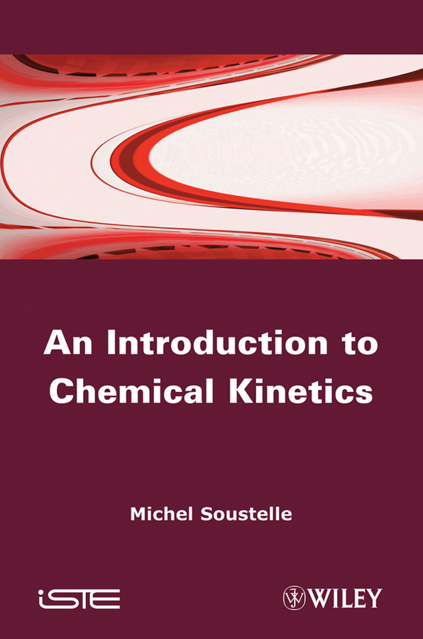 Michel Soustelle An Introduction to Chemical Kinetics