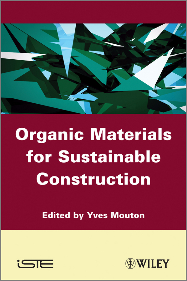 Yves  Mouton Organic Materials for Sustainable Civil Engineering design of liquid retaining concrete structures