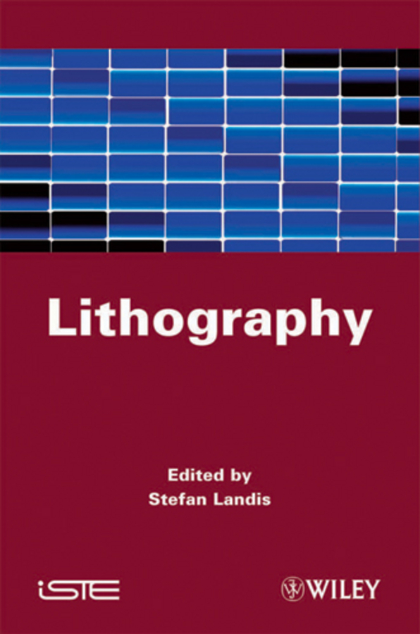 Stefan Landis Lithography ISBN: 9781118621233 toward a peripheral view of manufacturing networks