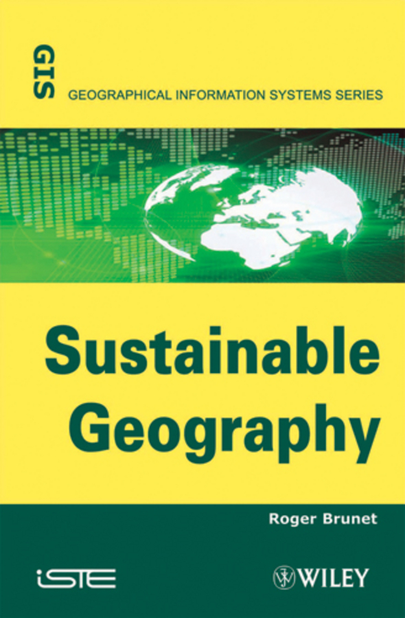 Roger Brunet Sustainable Geography ISBN: 9781118622667 finance and investments