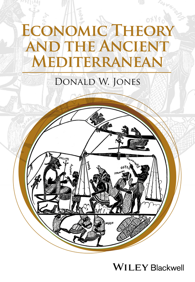 Donald Jones W. Economic Theory and the Ancient Mediterranean the failure of economic nationalism in slovenia s transition