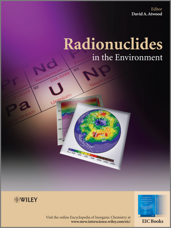 David Atwood A. Radionuclides in the Environment