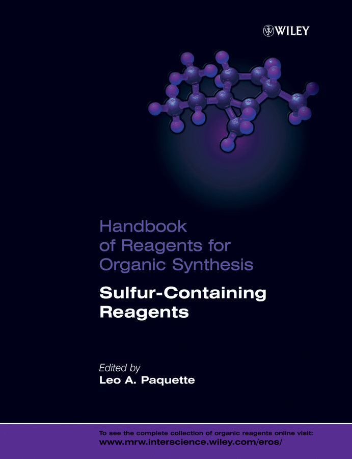 Leo Paquette A. Handbook of Reagents for Organic Synthesis, Sulfur-Containing Reagents codes of shovelry handbook