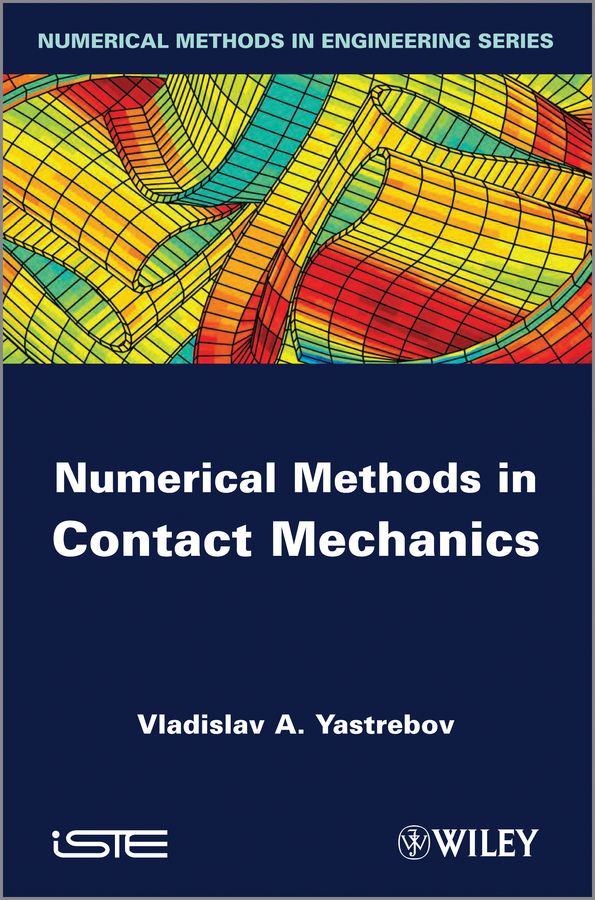 Vladislav Yastrebov A. Numerical Methods in Contact Mechanics the ladder operator method in quantum mechanics
