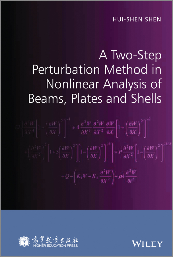 Hui-shen Shen A Two-Step Perturbation Method in Nonlinear Analysis of Beams, Plates and Shells pilot l 7м белый