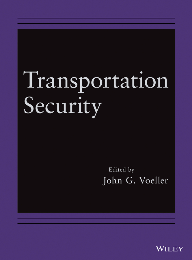 John Voeller G. Transportation Security ISBN: 9781118651698 the handbook of inter firm technology transfer