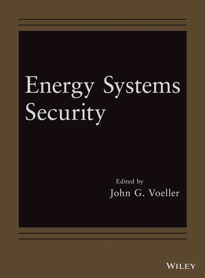 John Voeller G. Energy Systems Security john voeller g detection and intelligent systems for homeland security