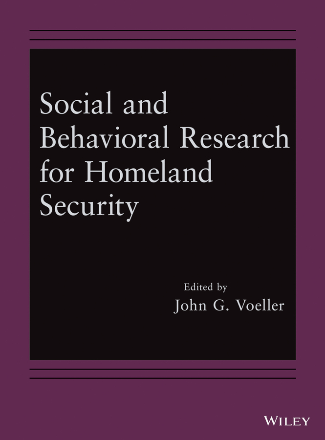 John Voeller G. Social and Behavioral Research for Homeland Security john voeller g detection and intelligent systems for homeland security