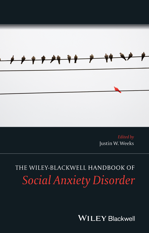 Justin Weeks W. The Wiley Blackwell Handbook of Social Anxiety Disorder temporomandibular disorder