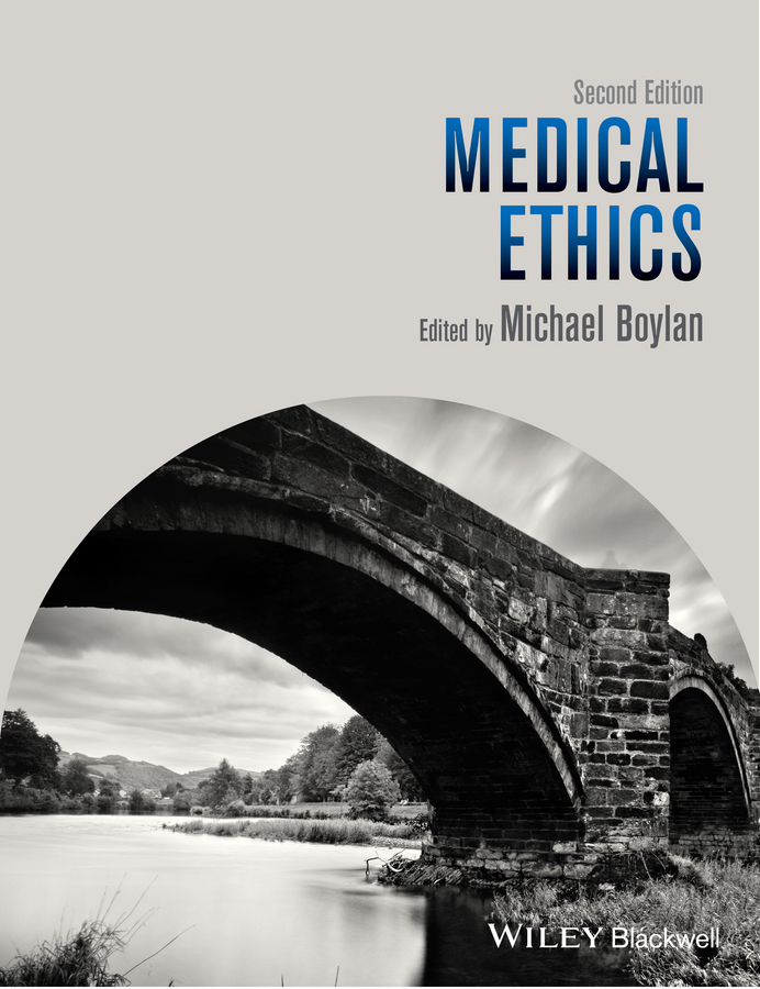 Michael  Boylan Medical Ethics