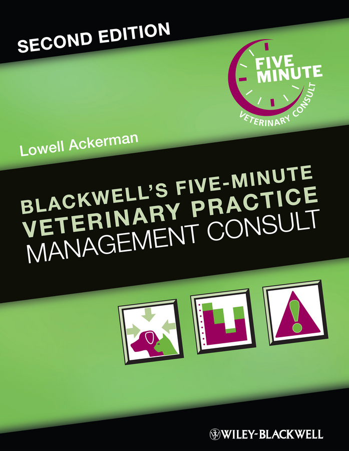 Lowell  Ackerman Blackwell's Five-Minute Veterinary Practice Management Consult 1000pcs long range rfid plastic seal tag alien h3 used for waste bin management and gas jar management