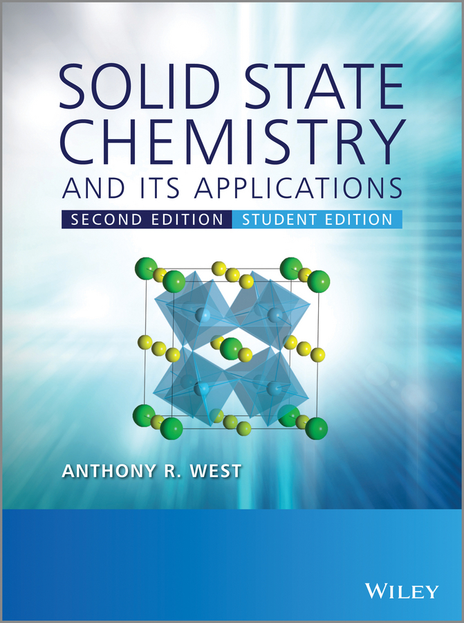 Anthony West R. Solid State Chemistry and its Applications fundamentals of physics extended 9th edition international student version with wileyplus set
