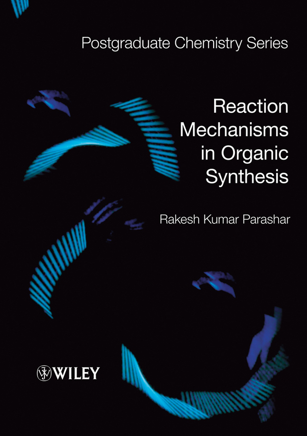 Rakesh Parashar Kumar Reaction Mechanisms in Organic Synthesis rameshbabu surapu pandi srinivas and rakesh kumar singh biological control of nematodes by fungus nematoctonus robustus