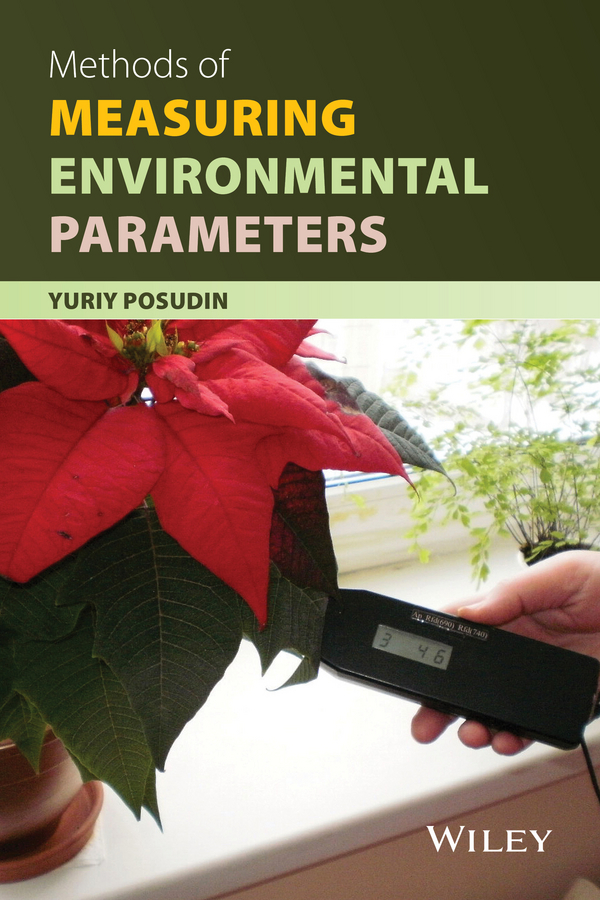 Yuriy Posudin Methods of Measuring Environmental Parameters