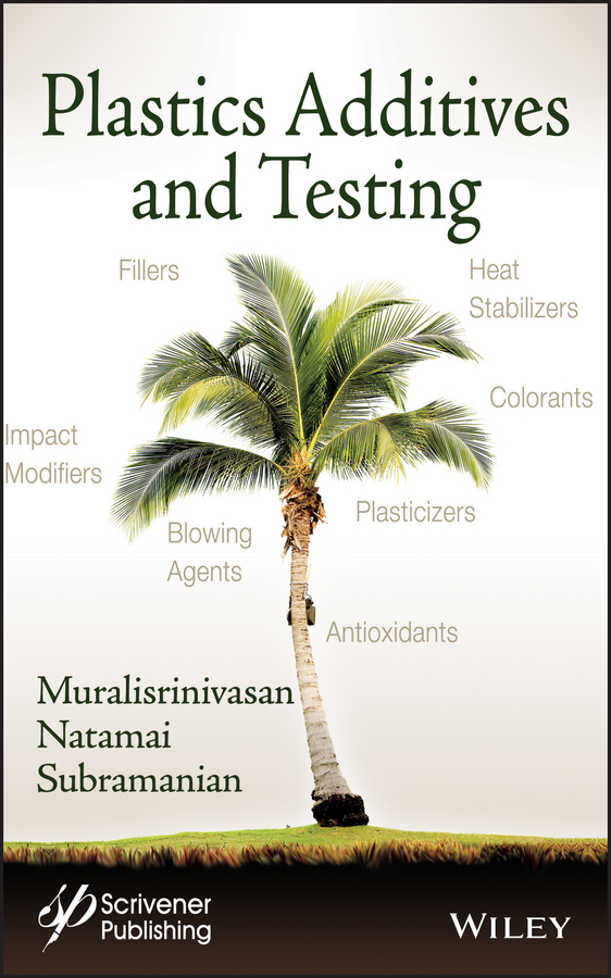 Muralisrinivasan Subramanian Natamai Plastics Additives and Testing ISBN: 9781118710593 a concise introduction to tensor products and elementary operators