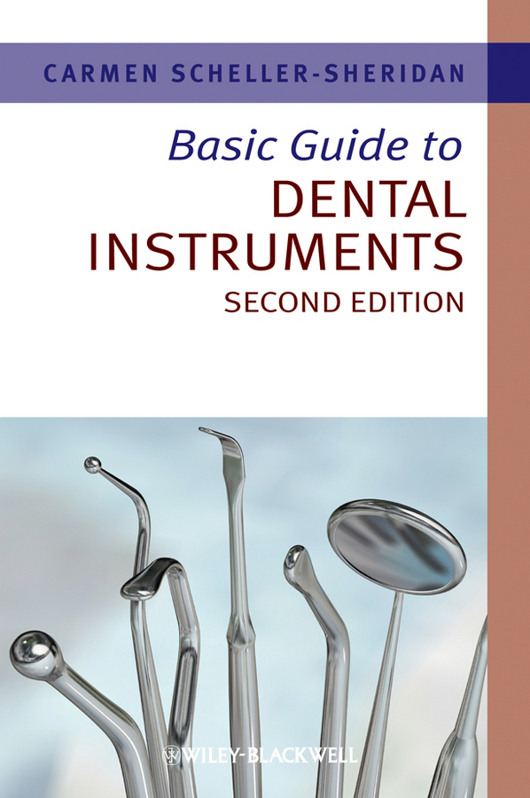 Carmen Scheller-Sheridan Basic Guide to Dental Instruments ISBN: 9781118713587 microbial contamination of waterline in dental units