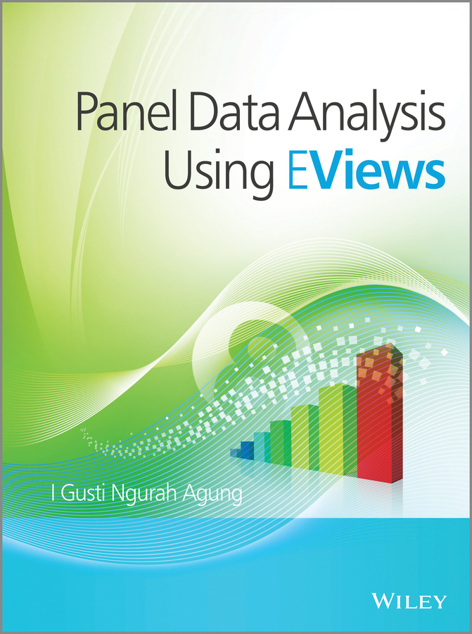 I. Gusti Ngurah Agung. Panel Data Analysis using EViews