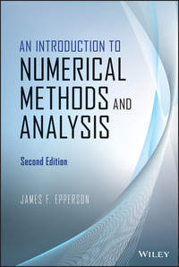 James Epperson F. - An Introduction to Numerical Methods and Analysis